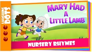 Mary Had A Little Lamb Nursery Rhyme - Cartoon Animation Rhymes & kids Songs for Children