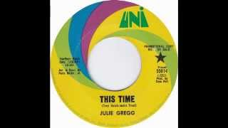 Julie Gregg - This Time (1967)