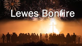 Lewes Bonfire and Fireworks Night  --  Let the Madness Begin