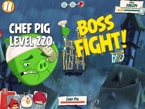 Boss Fight #22! Chef Pig Level 220 Walkthrough - Angry Birds Under Pigstruction