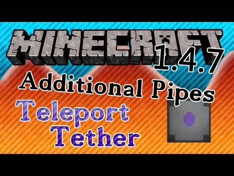 Teleport-Tether  |  MC 1.4.7  |  Additional Pipes 2.1.3 [Full HD][GER]