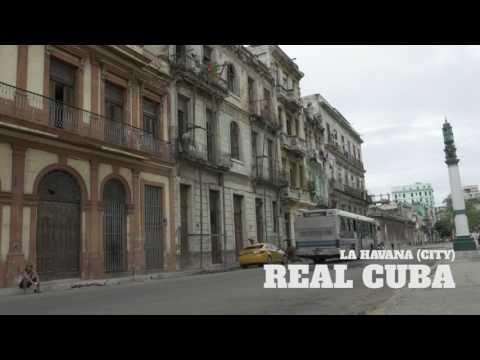 Real Cuba: La Havana (La Habana) Part1