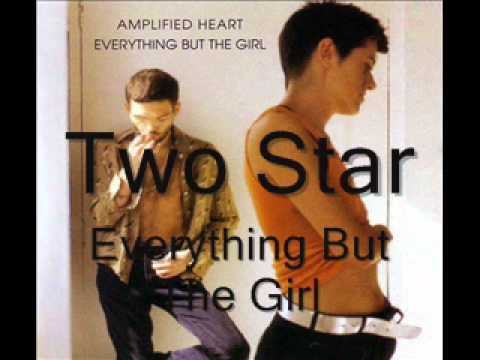 Everything But The Girl - Two Star