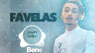 Favelas - Bene - Lyrics (French Song)