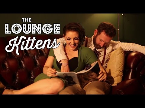 The Lounge Kittens - I Dont Want To Miss A Thing OUTTAKES &...