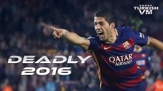 (4.83 MB) Luis Suarez • Deadly Finisher • Goal, Skills, Assists • 2016 • HDR Mp3