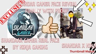 SHAANDAR GAMER FACE REVEAL FINALLY WITH 💯% PROOF BY NINJA GAMING | SHAANDAR GAMERXMRX HINDI GAMING