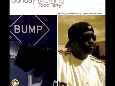 Todd Terry - Sunday Morning (Original Mix)