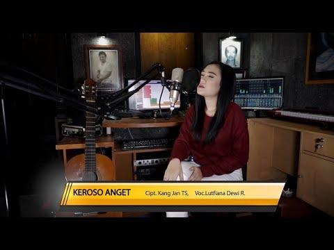 Download LUTFIANA DEWI R - KEROSO ANGET    Mp4 baru