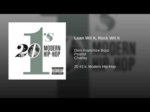 Lean Wit It, Rock Wit It