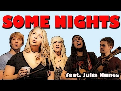 Some Nights - Walk off the Earth + Julia Nunes Music Videos
