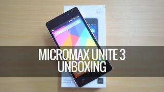 Micromax Unite 3 Unboxing | Techniqued