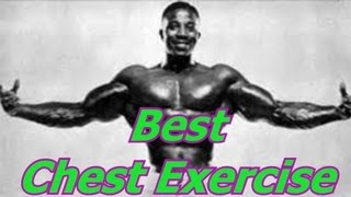 The Best Chest Exercise - Bodybuilding Tips To Get Big