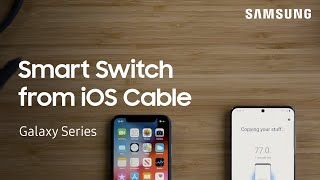 Smart Switch: Transfer from iPhone to Galaxy with a USB cable | Samsung US