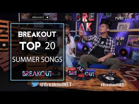 Breakout Top 20 Summer Songs