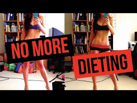 Why I will NEVER DIET Again