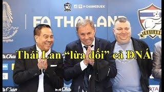 """Rúng động: Thái Lan """"lừa dối"""" cả làng bóng đá ĐNÁ"""