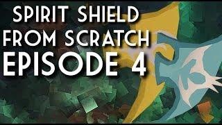 Spirit Shield from Scratch - Episode 4 - Saradomin Time!