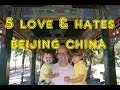 Visit Beijing - 5 Things You WIll Love & Hate about Beijing, China
