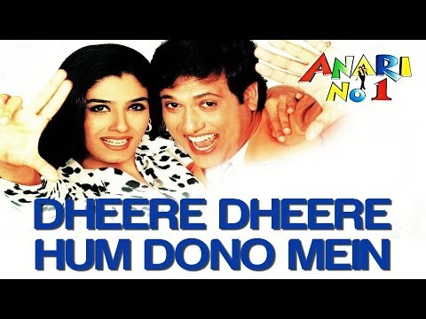 Dheere Dheere Hum Dono - Anari No.1 - Govinda - Full Song