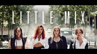 Little Mix - Monster In Me - ( 1 Hour )