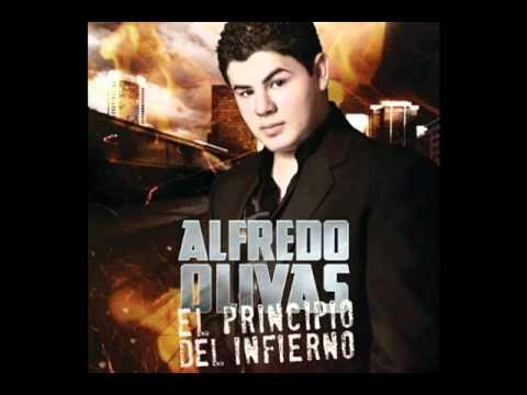 Alfredito Olivas - El Principio Del Infierno Nueva Version (2011)