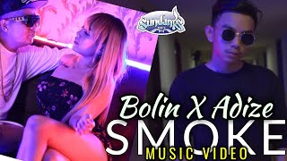 SMOKE - BOLIN X ADIZE ( )