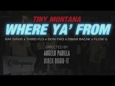 Download Lagu Where Ya From  - Tiny Montana ft. Raf Davis,ThirdFlo,Don Pao,Omar Baliw,Flow G.mp3