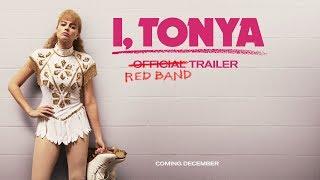 I, TONYA [Trailer] Redband Trailer – In Theaters Winter 2017
