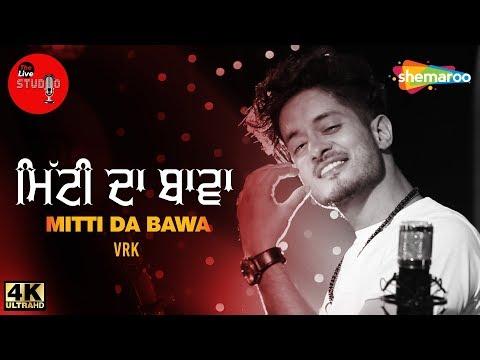 Mitti Da Bawa | VRK | The Live Studio, Season 1 | New Folk Song 2018