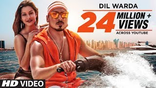 Dil Warda Official Video Song  AJ Singh Feat Nyra