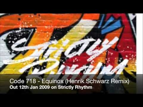 Code 718 - Equinox (Henrik Schwarz Remix) Available on iTunes: http://bit.ly/McDBKD Available on Beatport: http://s.beatport.com/KWxkxx Available on Traxsource: http://bit.ly/McDsqo   http://...