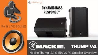Mackie Thump 12A & 15A V4 PA Speaker Overview