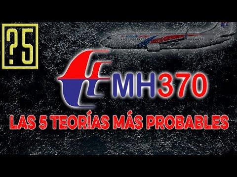 MH370 Malaysia Airlines. Las 5 teorías más probables un año después