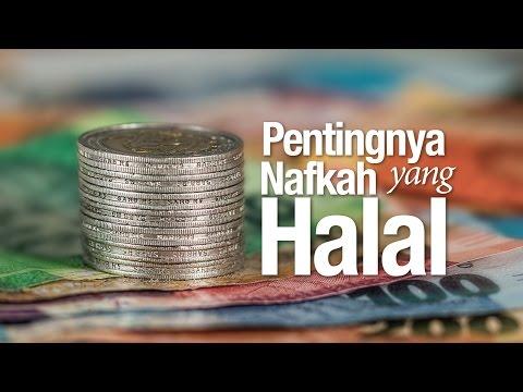 Ceramah Agama Islam: Pentingnya Nafkah yang Halal - Ustadz Dr. Sofyan Fuad Baswedan, M.A.