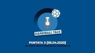 Handball Talk - Puntata 3