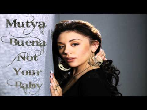 Mutya Buena - Not Your Baby