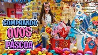 COMPRANDO OVOS DE PÁSCOA 2019