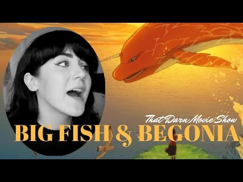 BIG FISH & BEGONIA REVIEW: That Darn Movie Show!