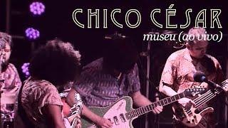 Chico César Museu Ao Vivo