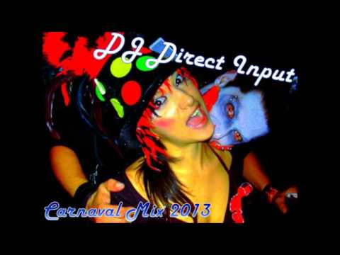 DJ Direct Input - Carnaval Mix 2013