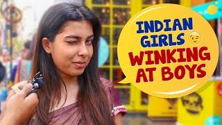 Indian Girls Winking At Boys | Social Experiment In India | Wassup India Funny Videos