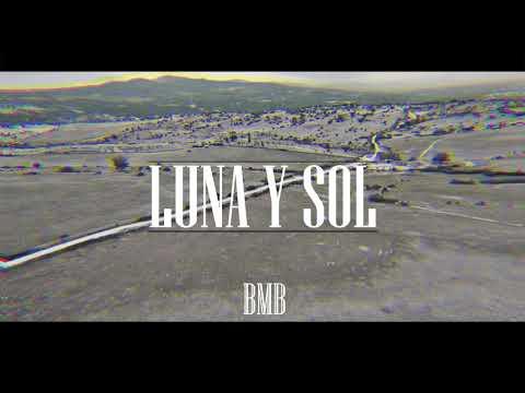LUNA Y SOL- BMB (Videoclip)