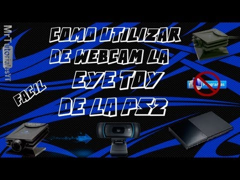 Como utilizar la Eye Toy de la PS2 en Windows 7 64 bits