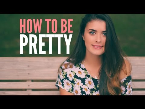 How To Be Pretty | hellokaty