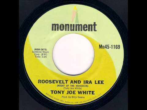 Tony Joe White - Roosevelt And Ira Lee