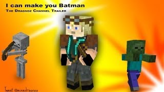 I can make you Batman: The Dragnoz Channel trailer