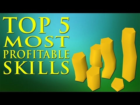 Oldschool Runescape – Top 5 Most Profitable Skills