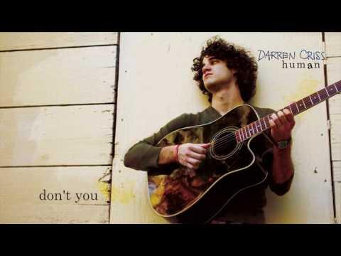 Darren Criss - Dont You