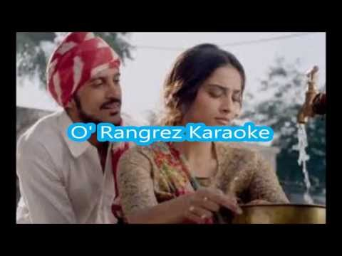 O rangrez - Karaoke- Bhaag Milkha Bhaag - Clean Karaoke